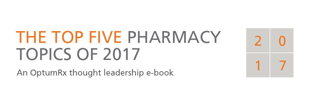 The top five pharmacy topics of 2017 ebook cover