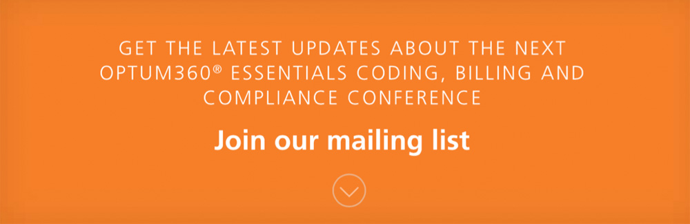 Get the latest updates about the next Optum360 Essentials coding