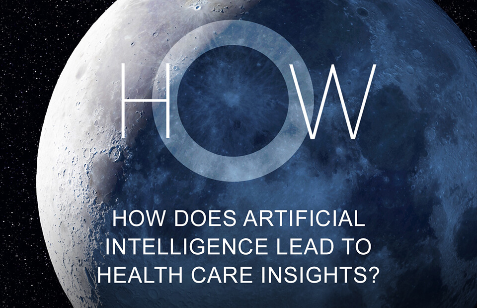 How does artificial intelligence lead to health care insights?