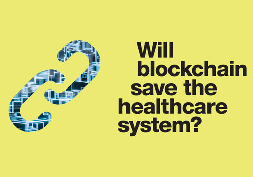 aside img of Will blockchain save the healthcare system?